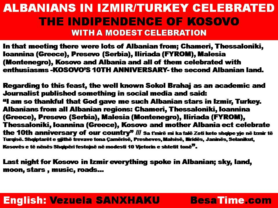 ALBANIANS IN IZMIR/TURKEY CELEBRATED THE INDIPENDENCE OF KOSOVO WITH A MODEST CELEBRATION