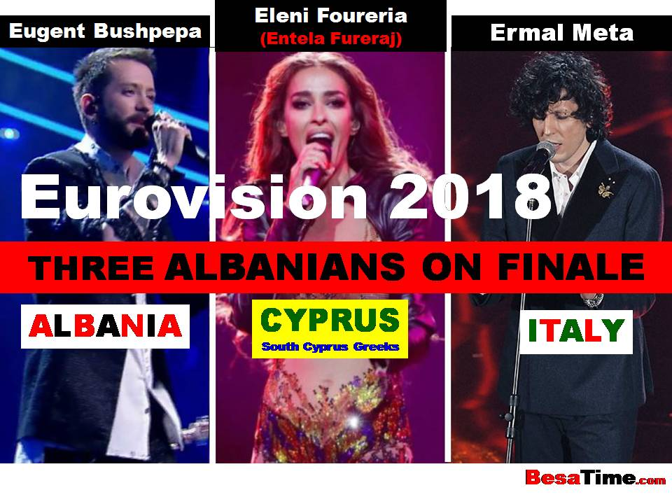 EUROVISION 2018: THREE ALBANIANS ON FINALE, REPRESENTING THREE DIFFERENT COUNTRIES