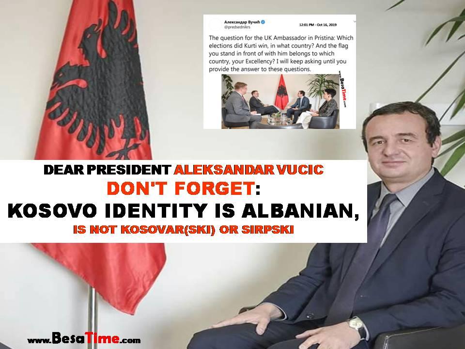 DEAR PRESIDENT DON'T FORGET: KOSOVO IDENTITY IS ALBANIAN