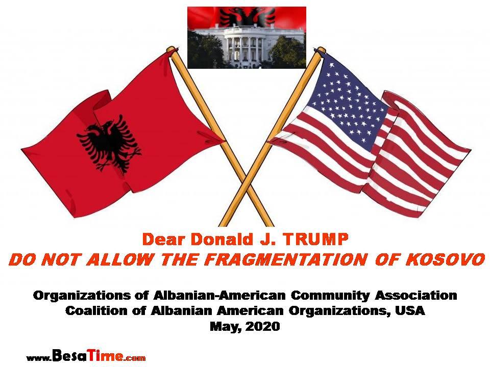 DEAR TRUMP: DO NOT ALLOW THE FRAGMENTATION OF KOSOVO