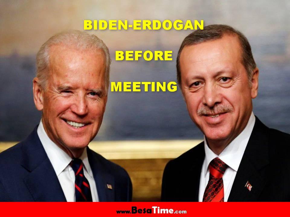BIDEN-ERDOGAN BEFORE MEETING